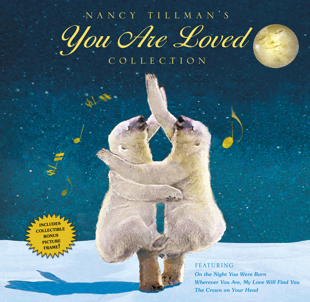 Nancy Tillman's YOU ARE LOVED Collection