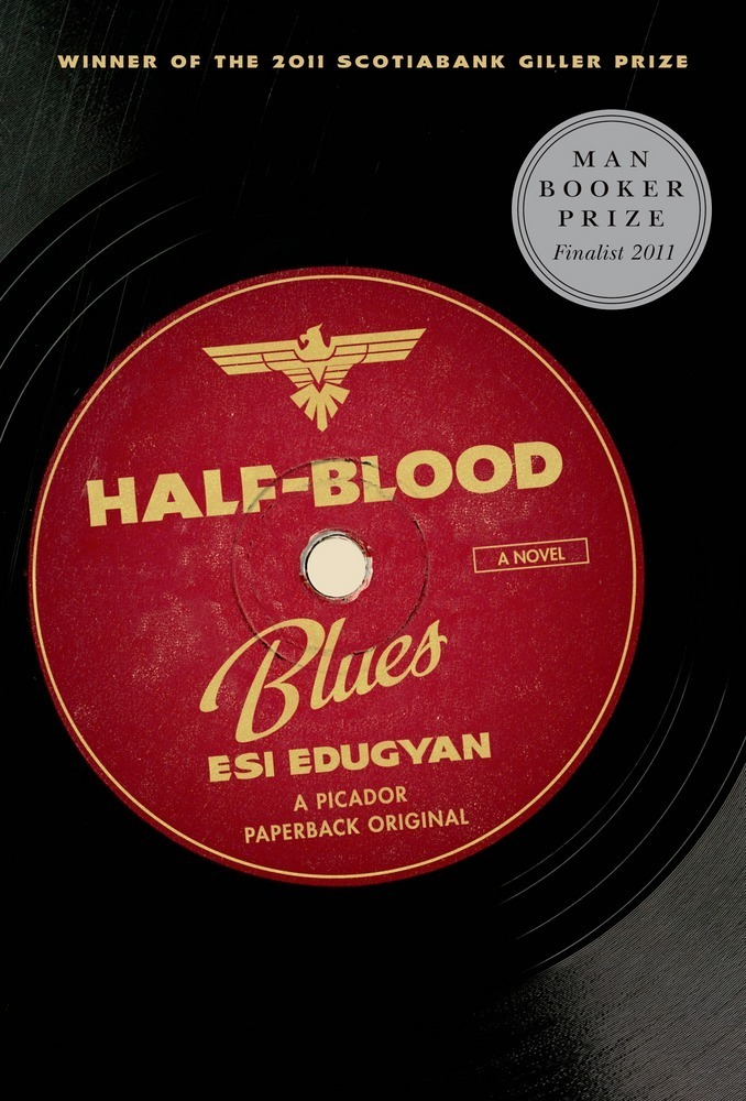 Half blood blues esi edugyan macmillan half blood blues a novel fandeluxe Images