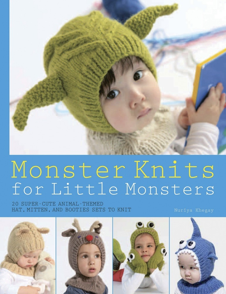 Monster Knits For Little Monsters Nuriya Khegay Macmillan