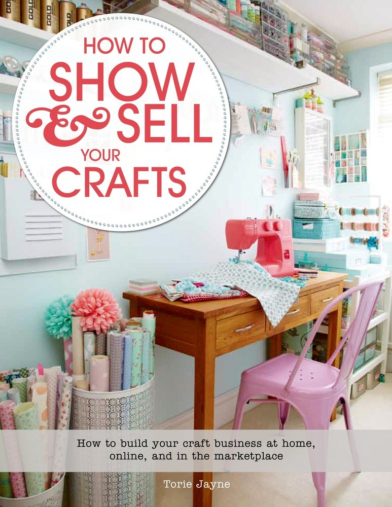 How To Show Sell Your Crafts