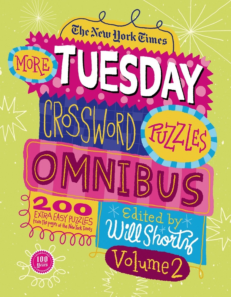 The New York Times More Tuesday Crossword Puzzles Omnibus Volume 2