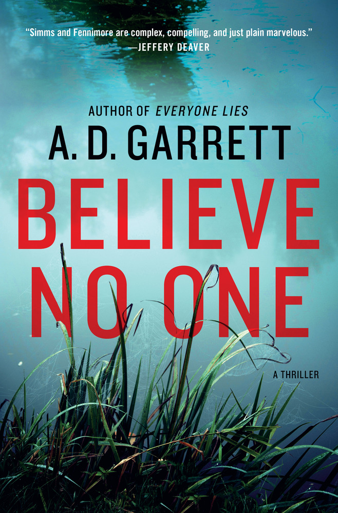 Believe No One