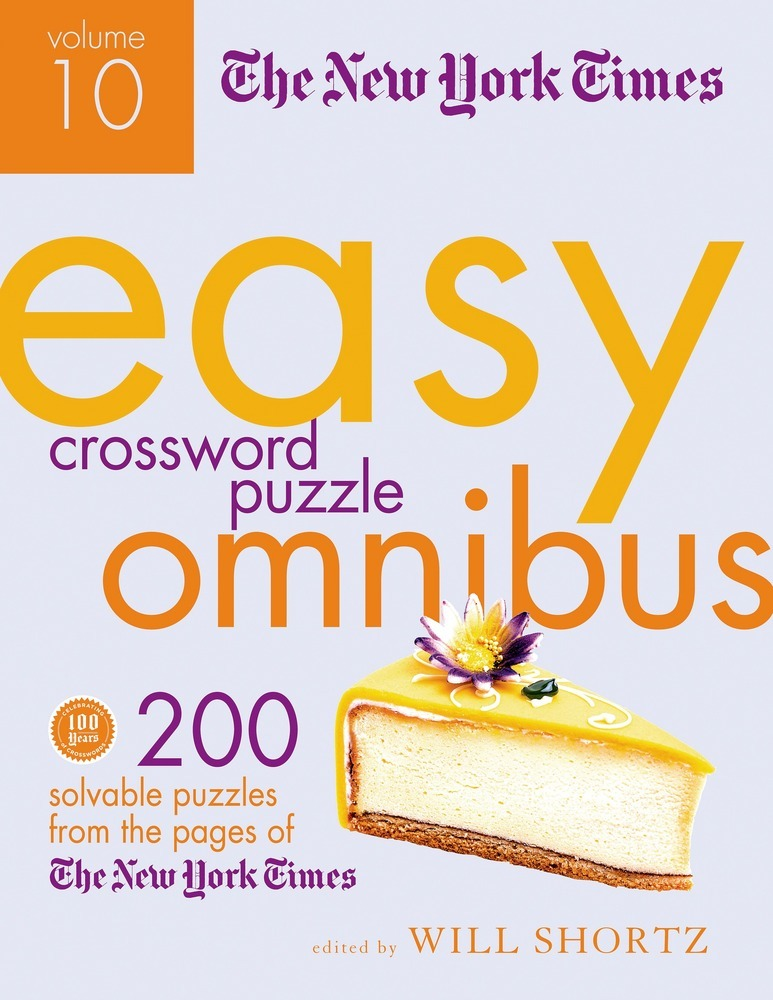 The New York Times Easy Crossword Puzzle Omnibus Volume 10