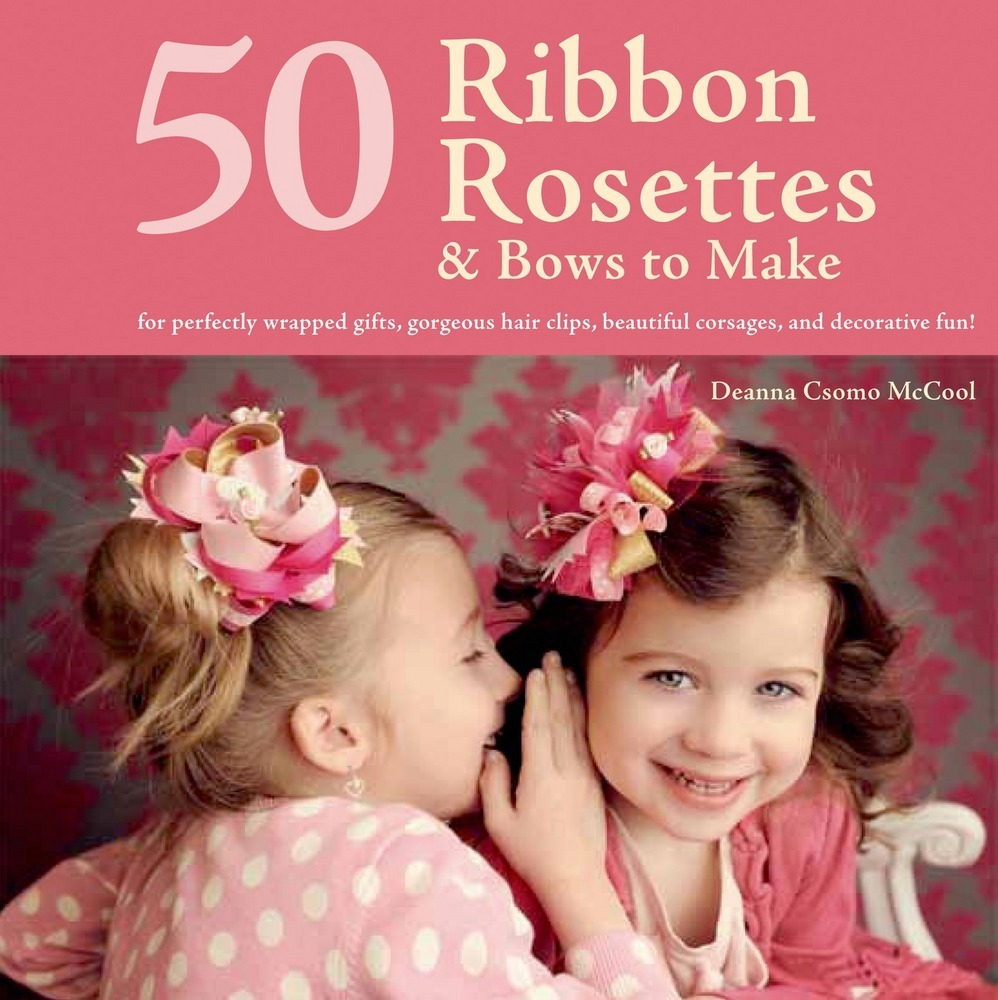 50 Ribbon Rosettes & Bows to Make
