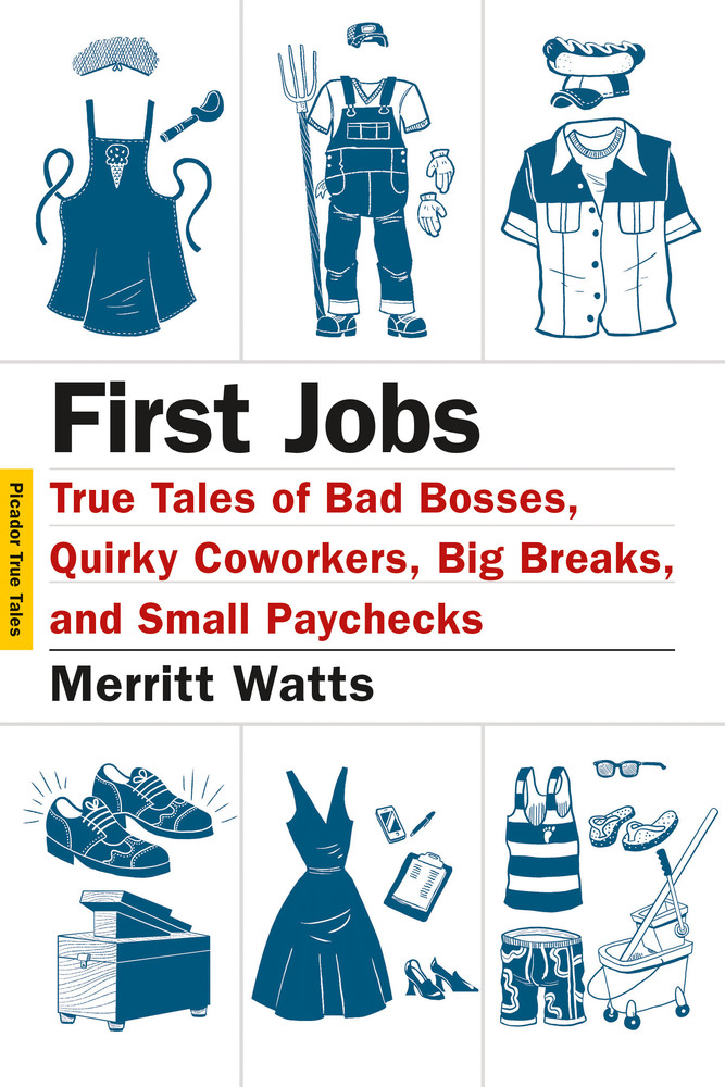First Jobs by Merritt Watts