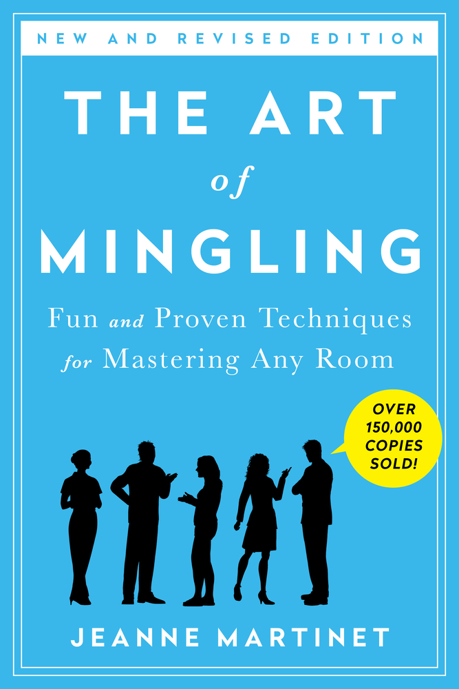 The Art of Mingling by Jeanne Martinet