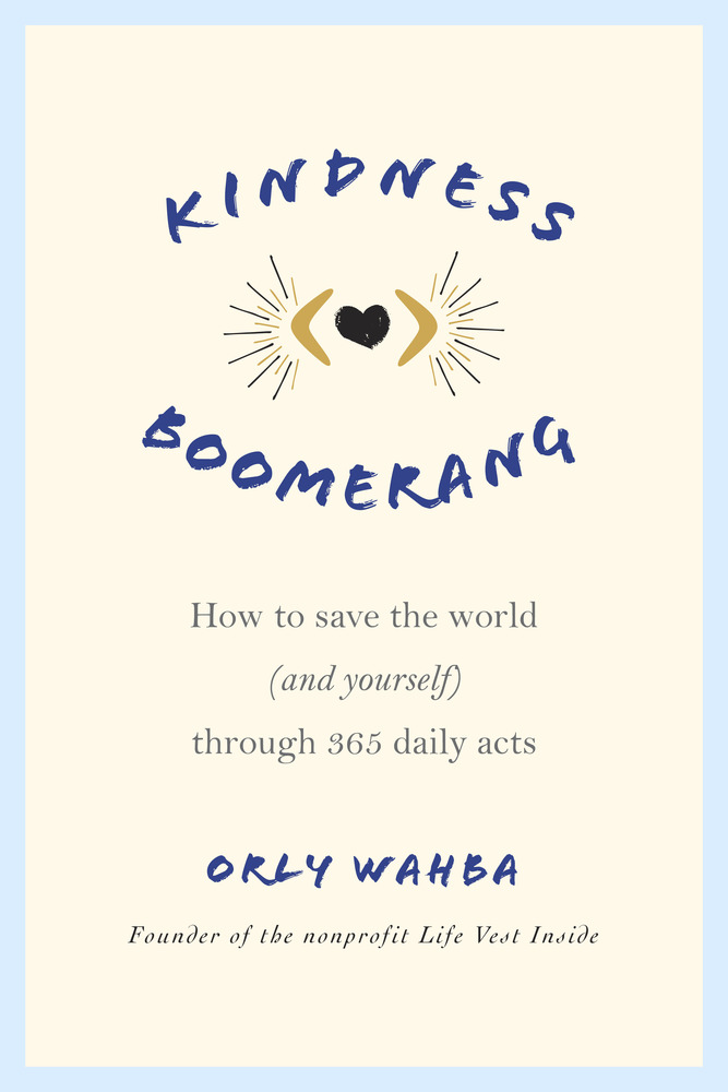 Kindness Boomerang by Orly Wahba