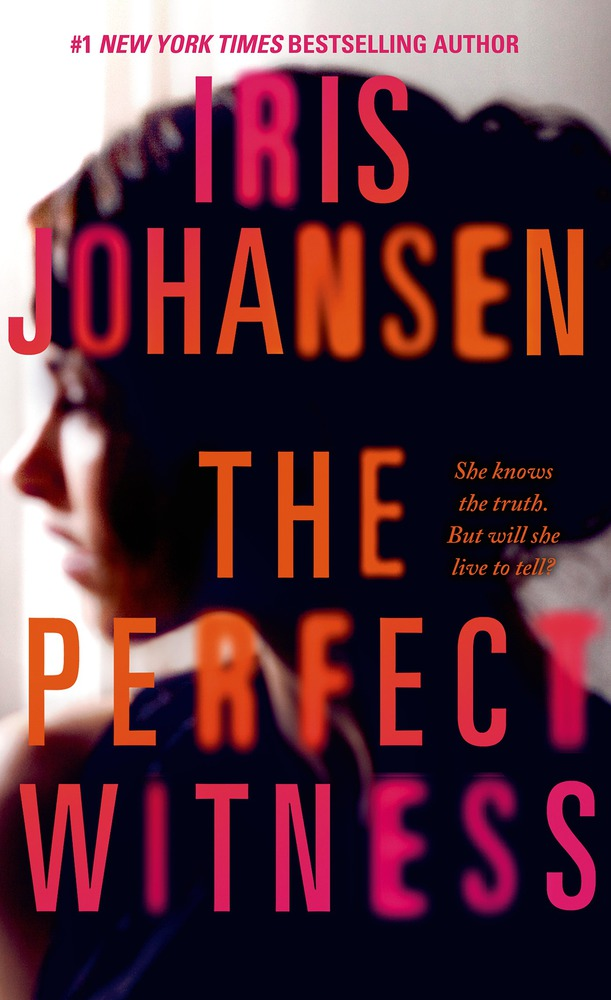 The Perfect Witness Iris Johansen Macmillan