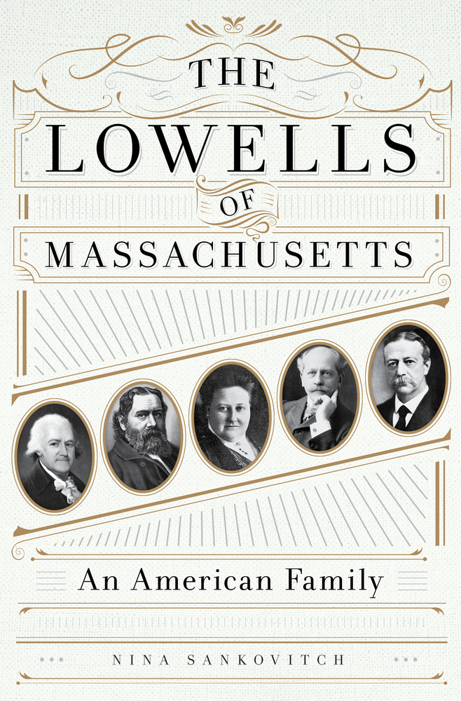The Lowells of Massachusetts