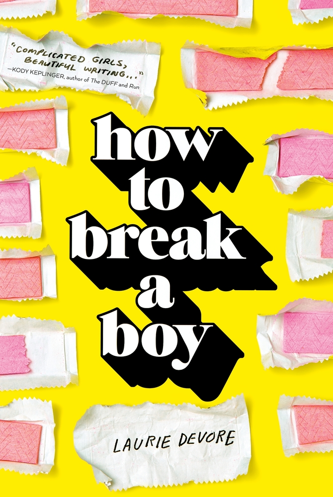 How to Break a Boy by Laurie Devore
