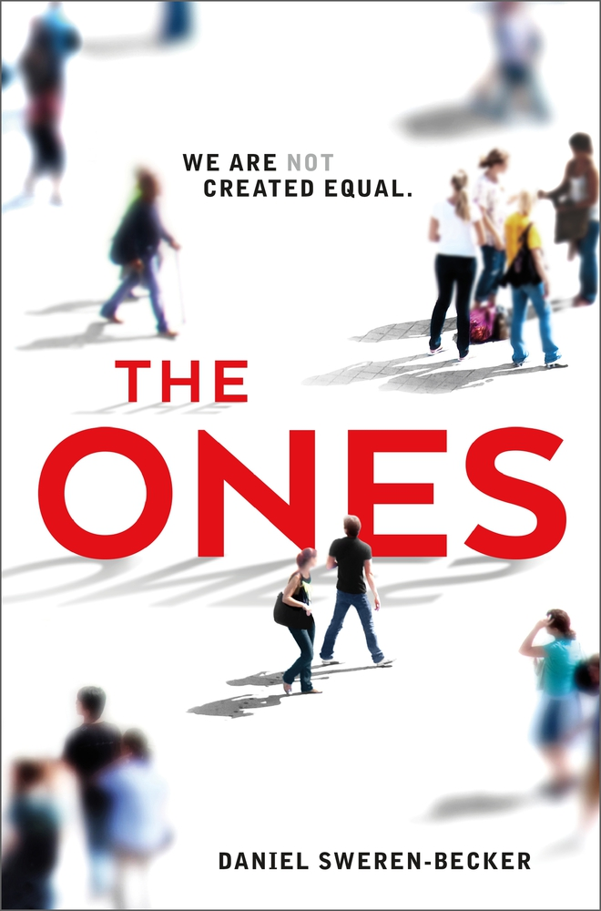 The Ones by Daniel Sweren-Becker