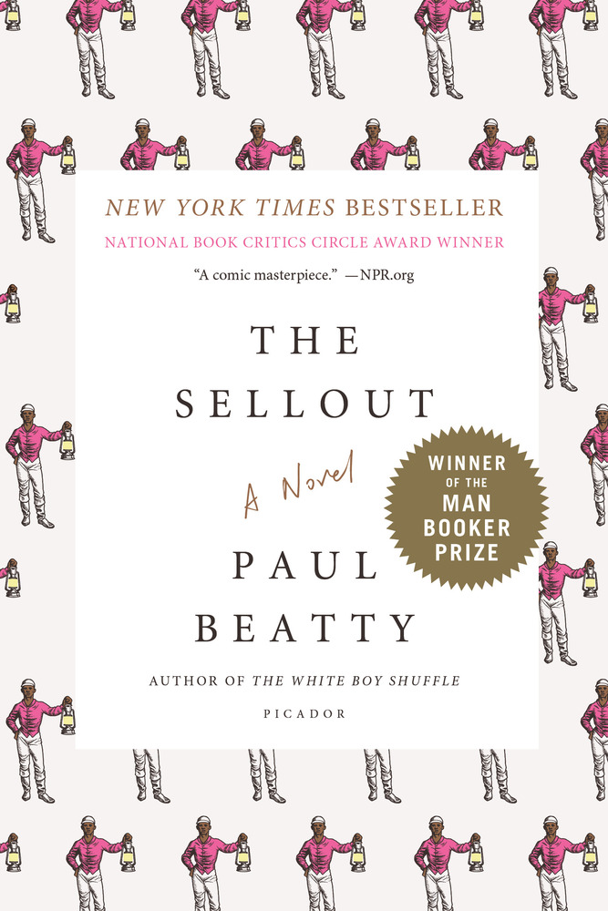 The Sellout Paul Beatty Macmillan
