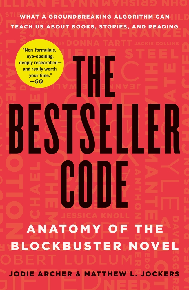 The Bestseller Code by Jodie Archer and Matthew L. Jockers