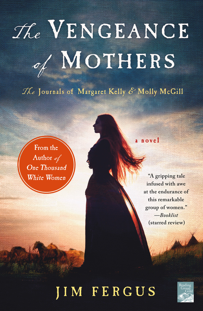 The Vengeance of Mothers by Jim Fergus