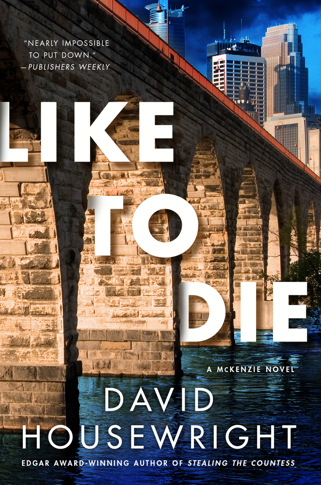 Like to Die by David Housewright