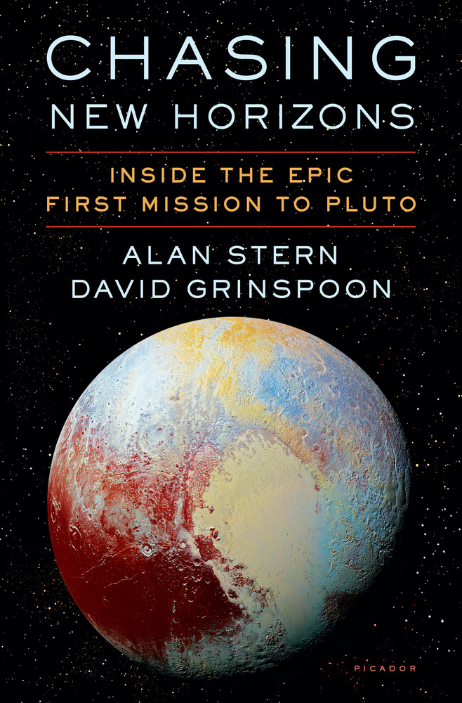 Chasing New Horizons by Alan Stern and David Grinspoon