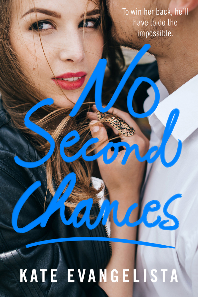 No Second Chances by Kate Evangelista