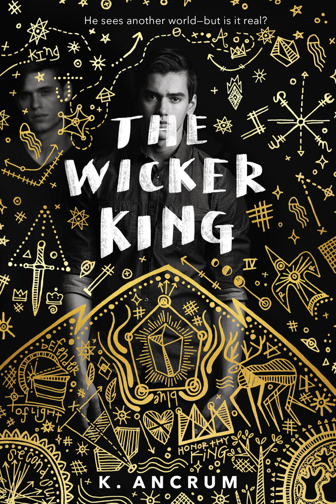 The Wicker King by K. Ancrum