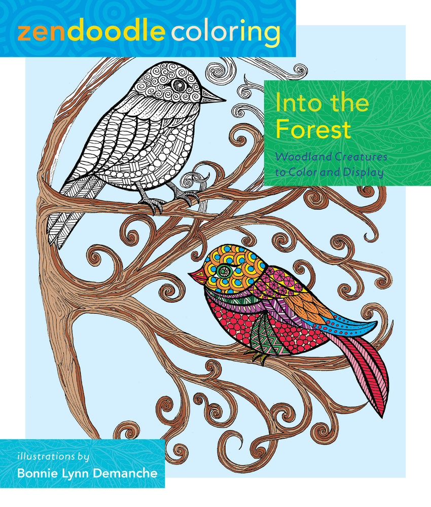 Zendoodle Coloring Into The Forest