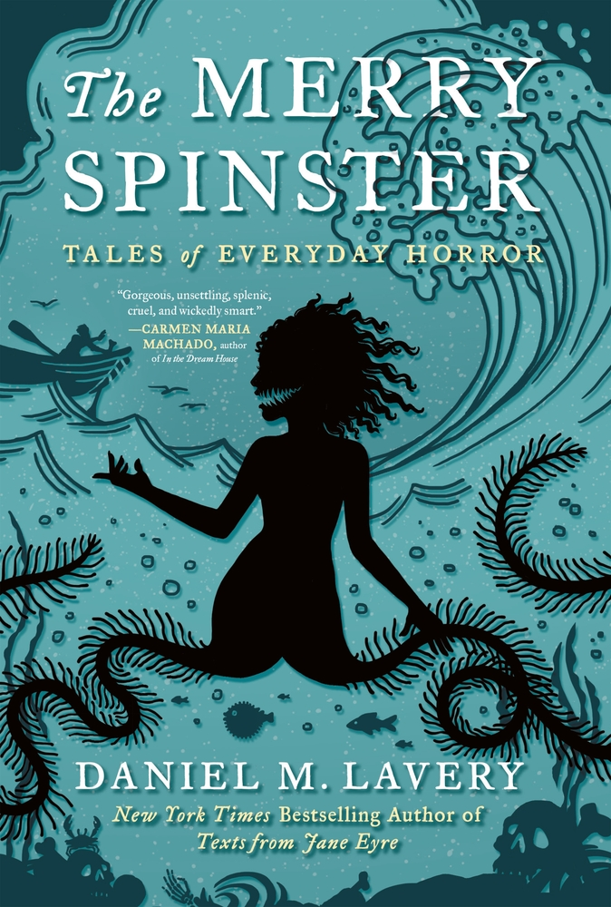The Merry Spinster by Mallory Ortberg