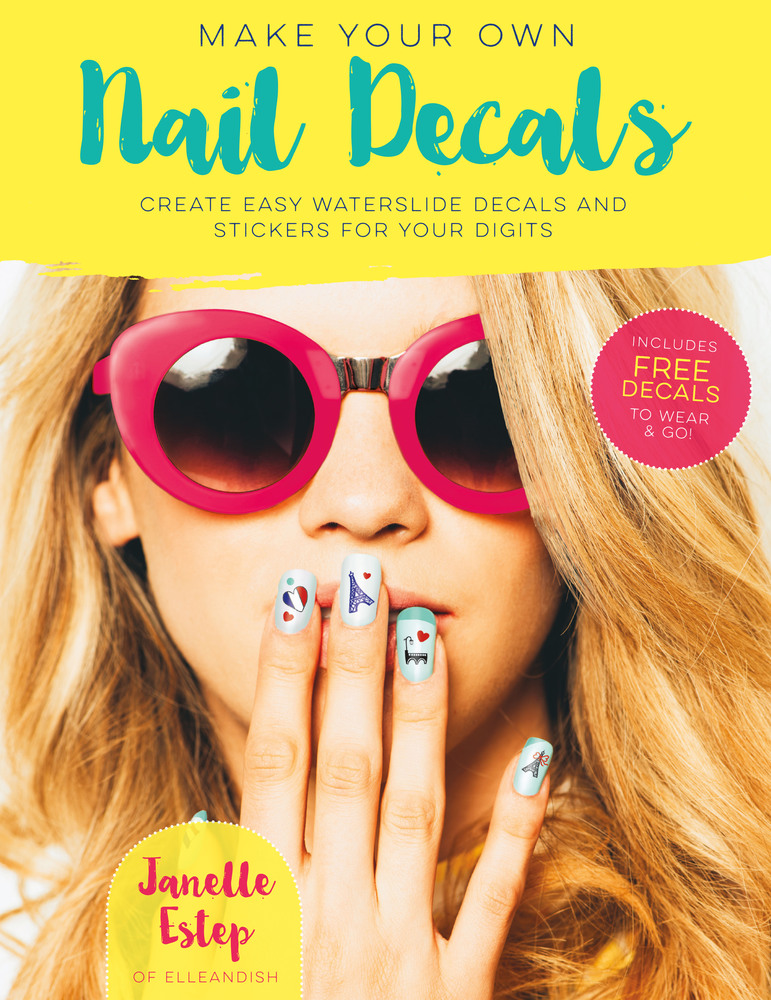 Make Your Own Nail Decals | Janelle Estep | Macmillan