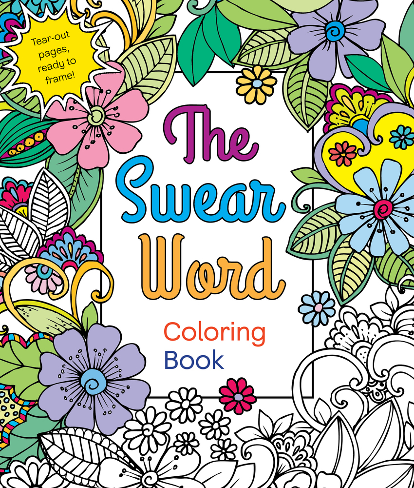 Bad word coloring pages - The Swear Word Coloring Book