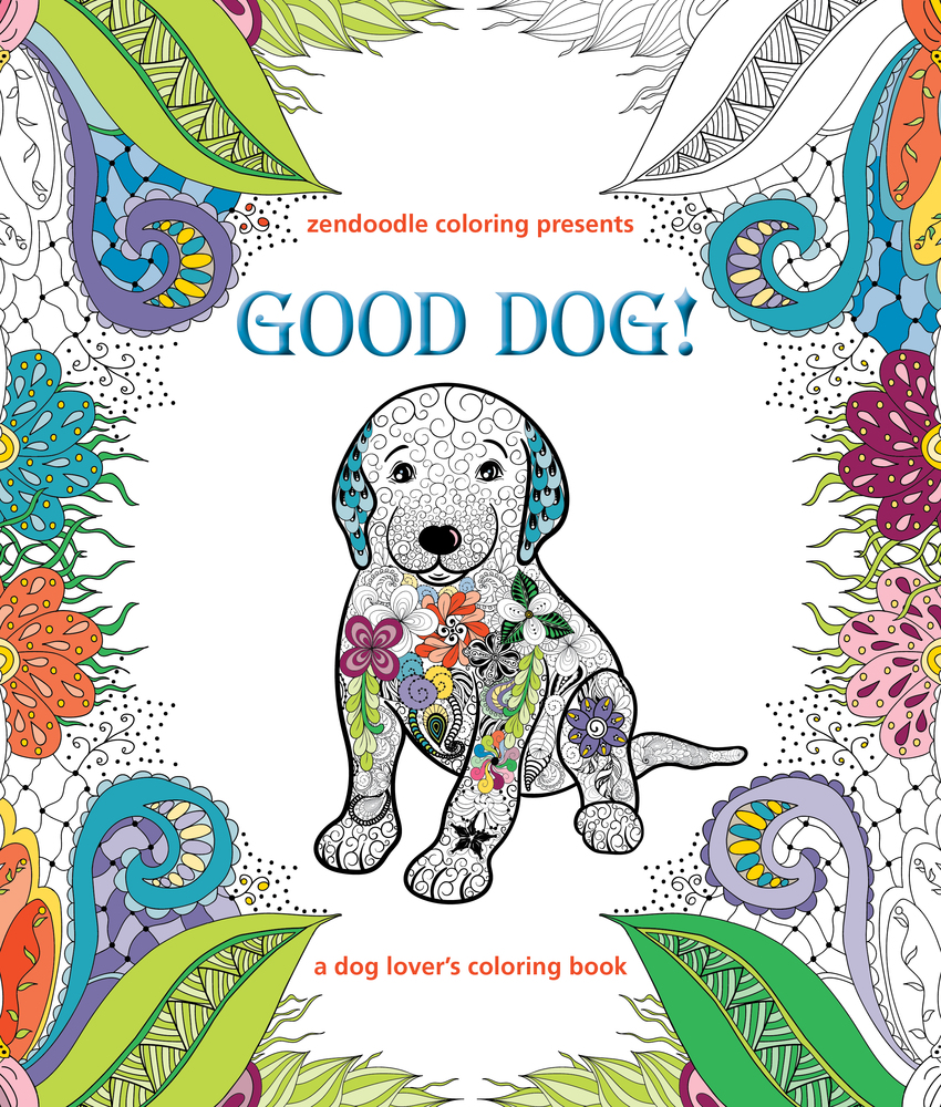 Zendoodle Coloring Presents Good Dog A Lovers Book