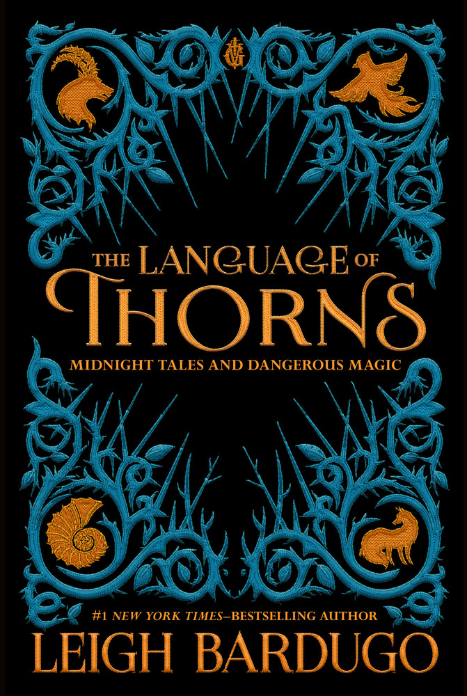 Language of Thorns by Leigh Bardugo
