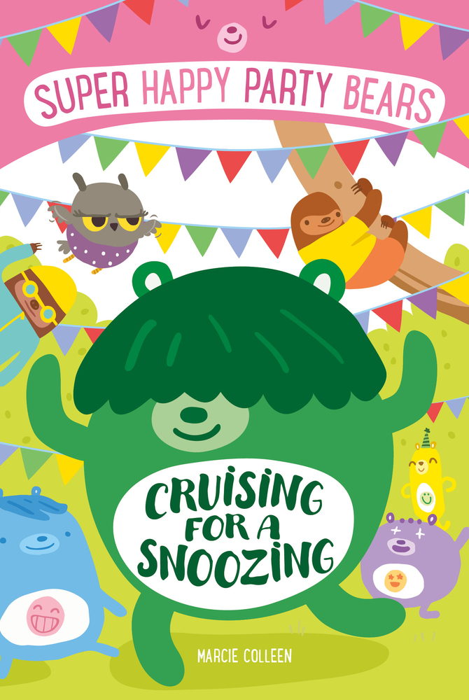 Super Happy Party Bears: Cruising for a Snoozing