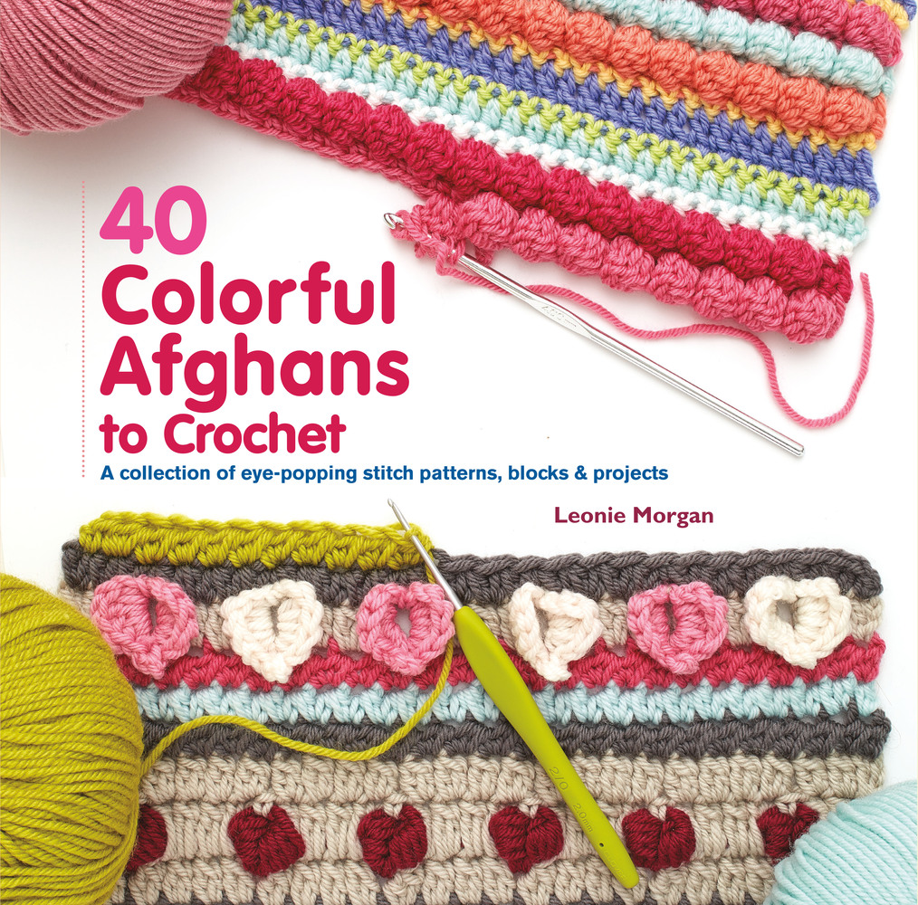 Book Cover Crochet Uk : Colorful afghans to crochet leonie morgan macmillan