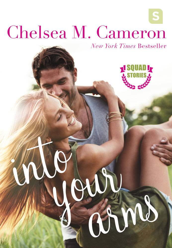 Into Your Arms by Chelsea M. Cameron