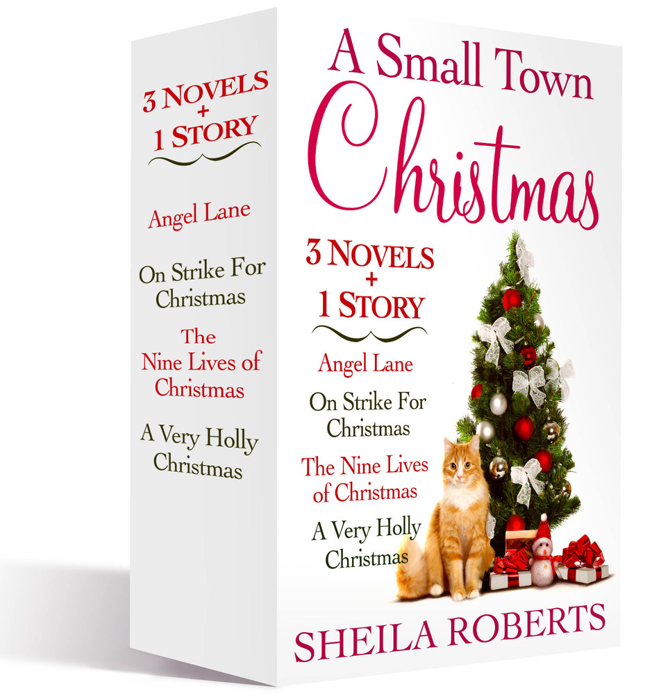 A Small Town Christmas, 3 novels and 1 Story | Sheila Roberts ...