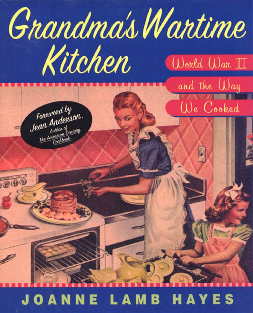 Grandma S Wartime Kitchen Joanne Lamb Hayes Macmillan