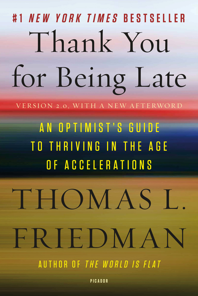 Afbeeldingsresultaat voor thank you for being late friedman
