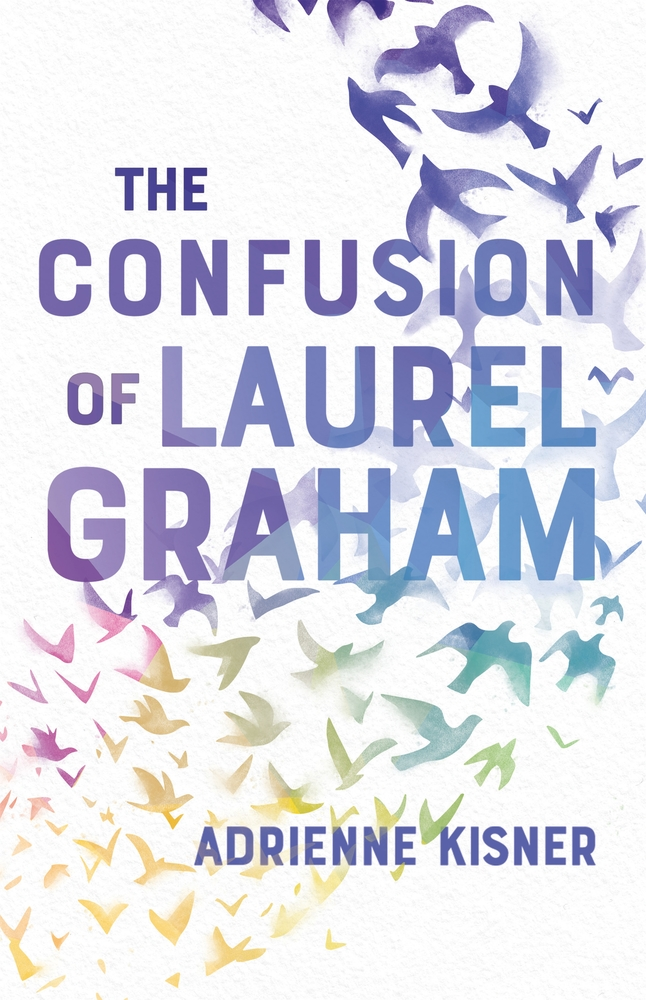 Image result for The Confusion of Laurel Graham