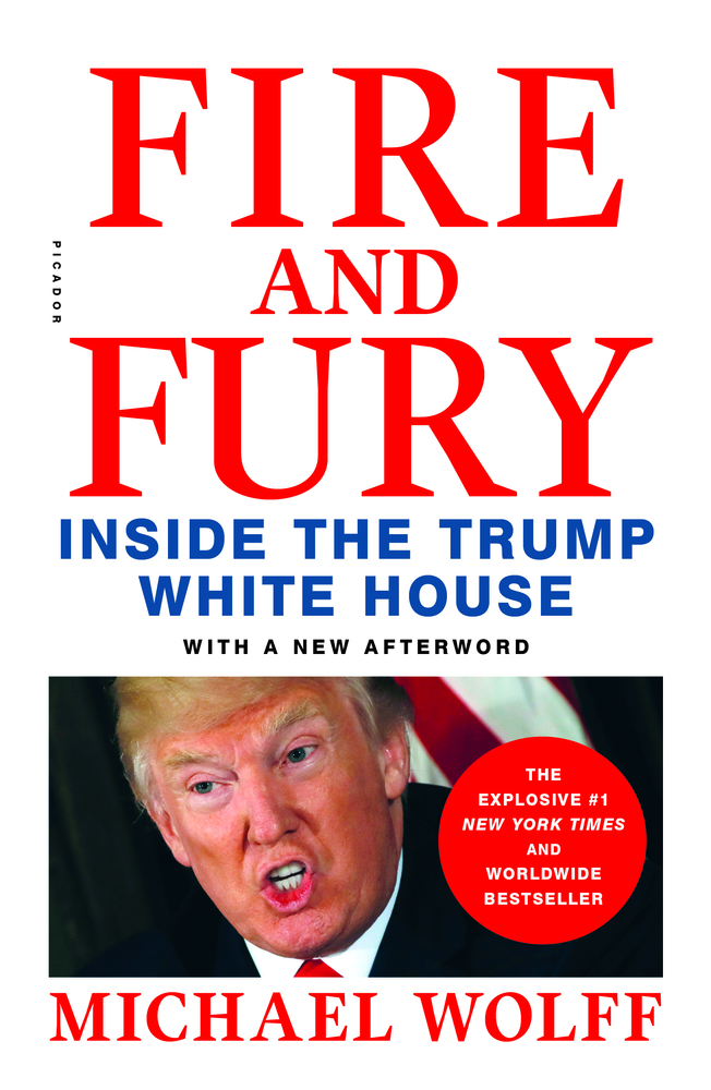 Michael Wolff: Fire and Fury. Inside the Trump White House