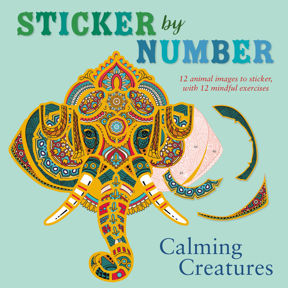 Sticker by Number: Calming Creatures   Shane Madden   Macmillan