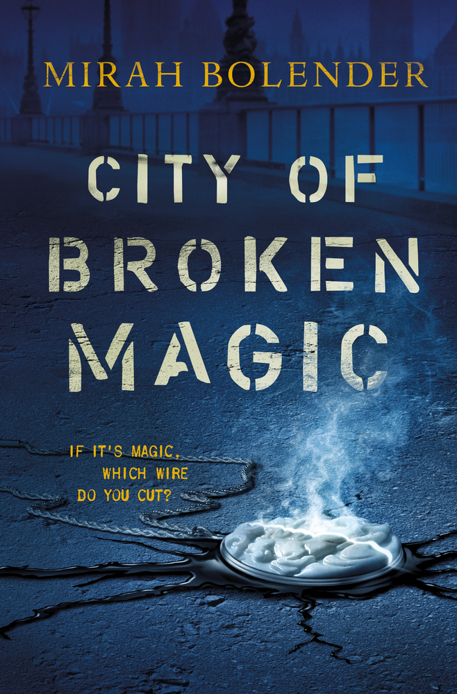City of Broken Magic by Mirah Bolender