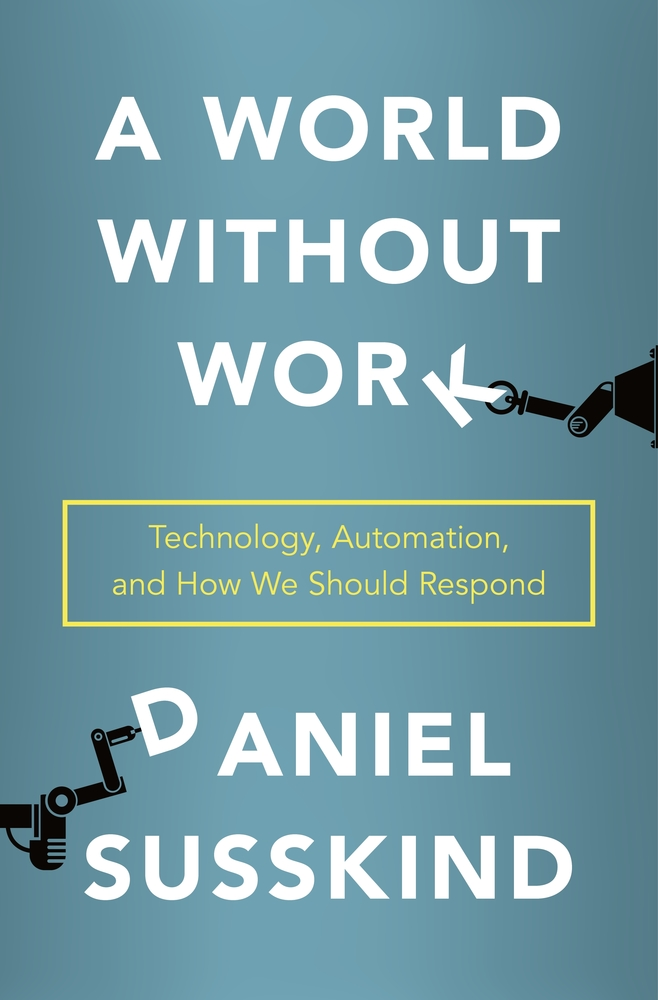 A World Without Work | Daniel Susskind | Macmillan a life-changing book to read