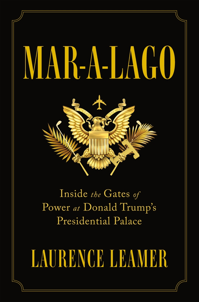 Mar-a-Lago by Laurence Leamer