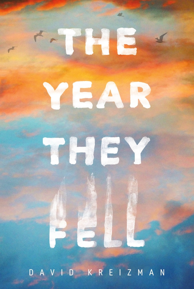 The Year They Fell | David Kreizman | Macmillan