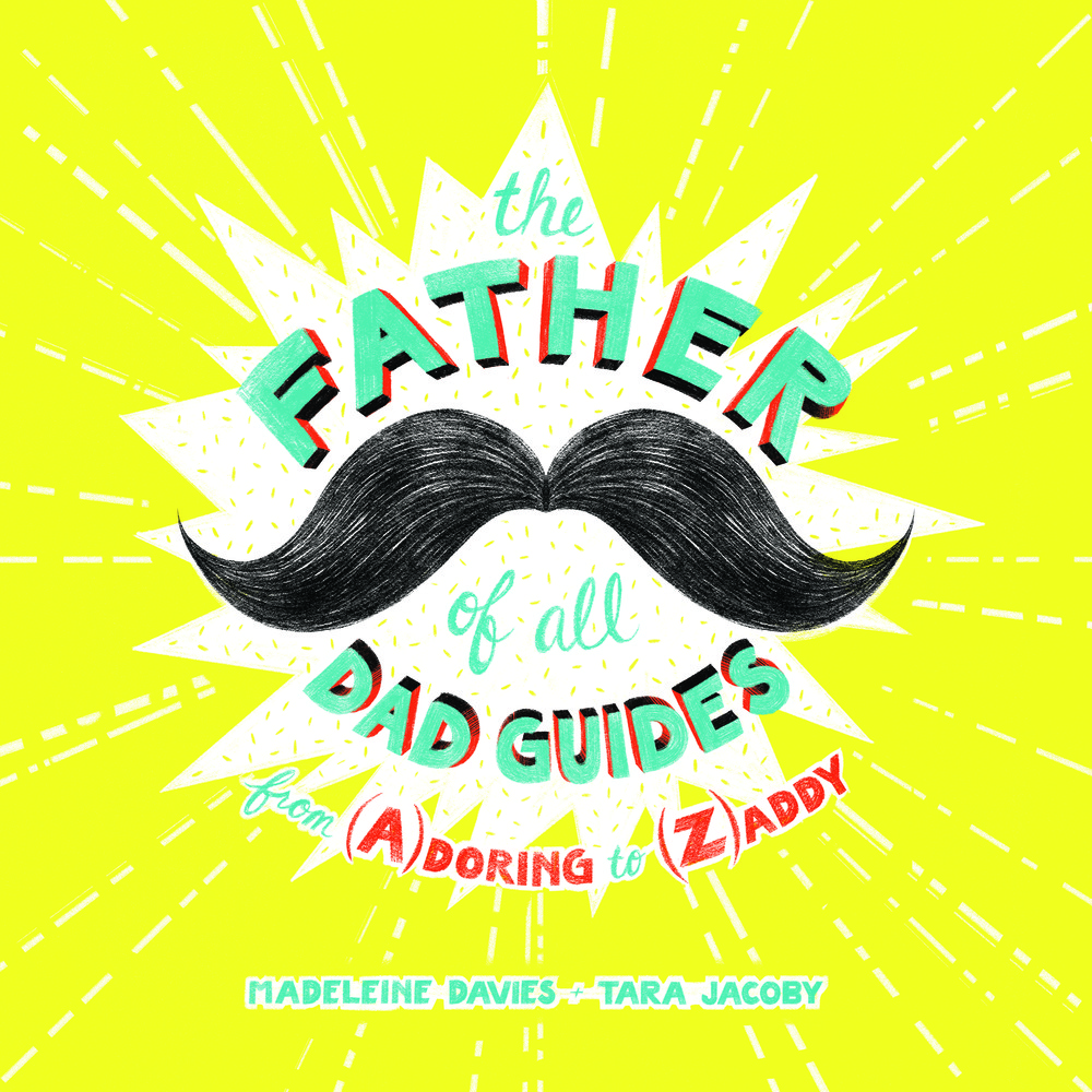 The Father of All Dad Guides
