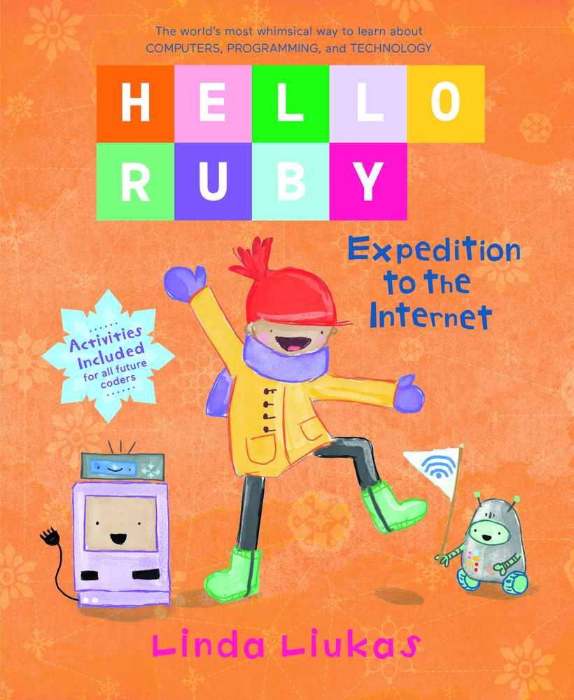 Hello Ruby: Expedition to the Internet
