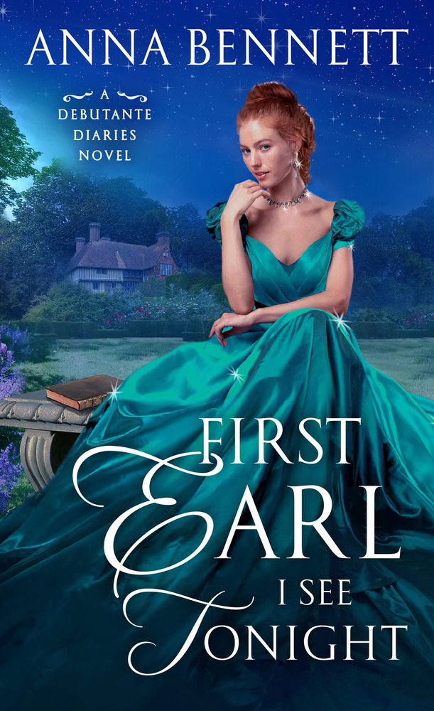 First Earl I See Tonight by Anna Bennett