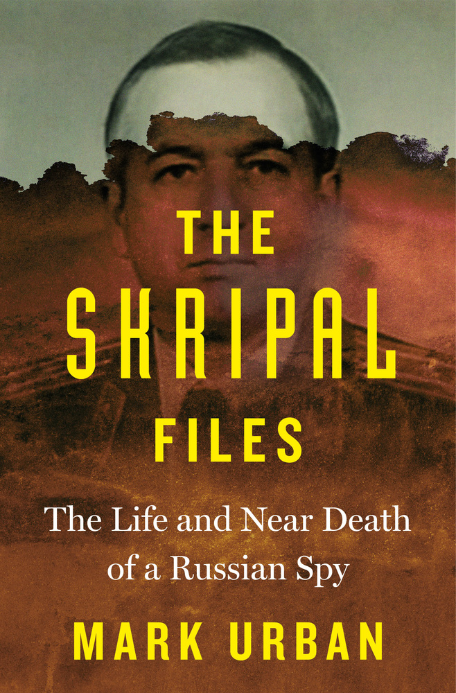 "Image result for ""The Skripal Files"" book"