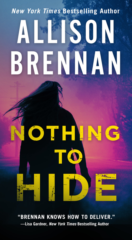 Nothing to Hide by Allison Brennan