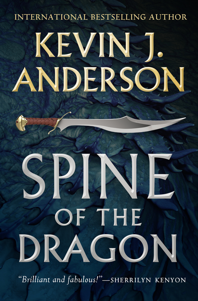 Spine of the Dragon | Kevin J  Anderson | Macmillan