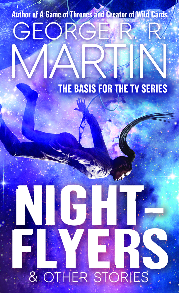 Nightflyers & Other Stories by George R. R. Martin