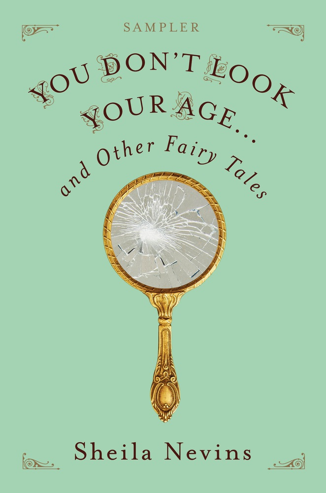 You Don't Look Your Age...and Other Fairy Tales Sampler