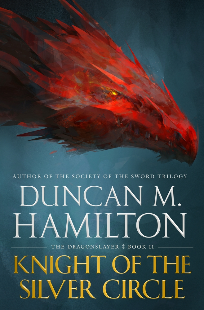 Knight of the Silver Circle by Duncan M. Hamilton